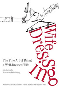 Reviews: Wife Dressing, The Fine Art of Being a Well-Dressed Wife
