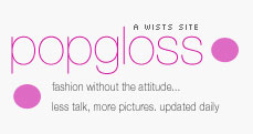 Fashion Fun: Popgloss