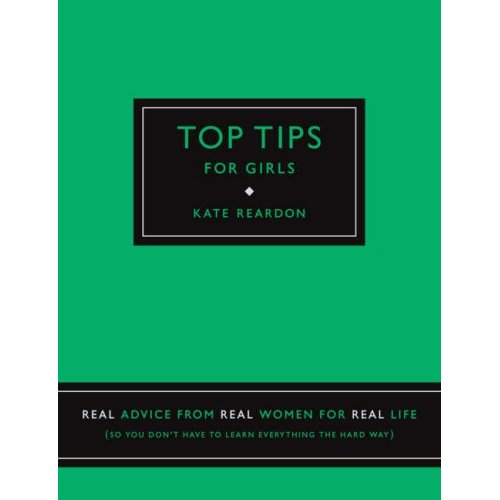 Kate Reardon's Top Tips For Girls!