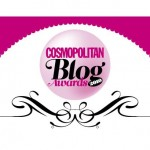 Cosmopolitan Blog Awards – we need you!