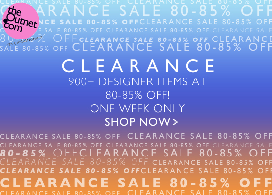 80-85% off in theOutnet clearance sale!