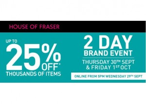 House of Fraser 2 day brand event