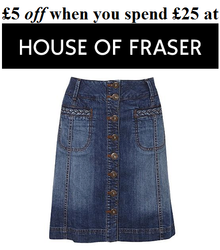£5 off when you spend £25 at House of Fraser!