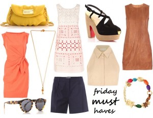 Friday Must-Haves