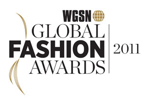 WGSN Fashion Awards 2011 shortlist has been revealed