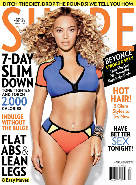 """Not everyone is supposed to be the same"" – Beyonce, Shape April 2013"