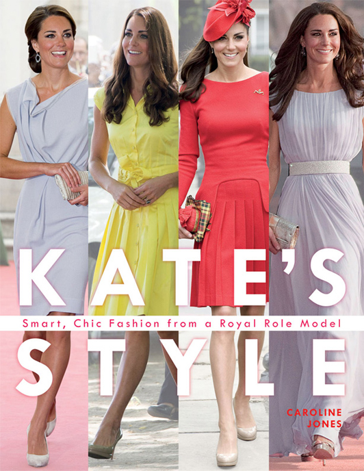 Fill the Kate Middleton void with the ultimate 'Kate's Style' book