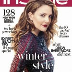 """Life does not provide you with an easy ride"" – Drew Barrymore, InStyle UK November"