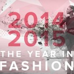 2014 – 2015 Fashion Calendar: All the dates you need to add to your diary!